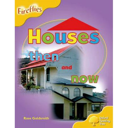 Oxford Reading Tree : Level 5: Fireflies: Houses Then and Now - Firefly Hours