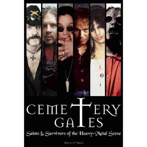 Cemetery Gates: Saints & Survivors of the Heavy-Metal Scene