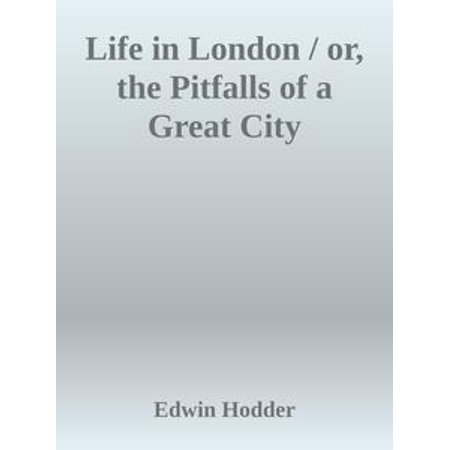 Life in London / or, the Pitfalls of a Great City - eBook](R&b Halloween London)
