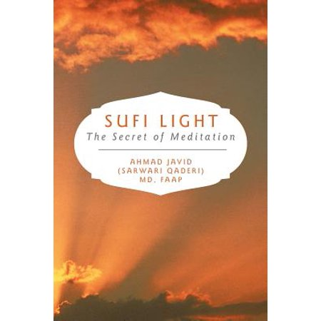 Sufi Light (Sufi Light : The Secret of)