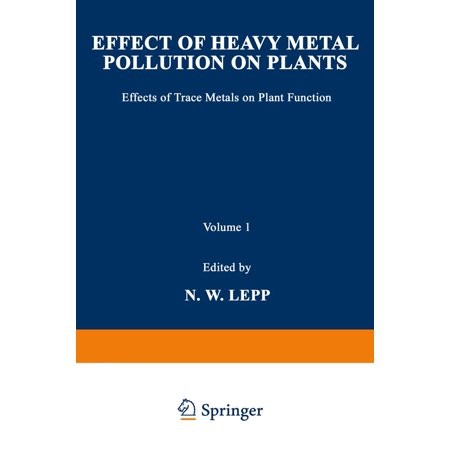 Effect of Heavy Metal Pollution on Plants - eBook