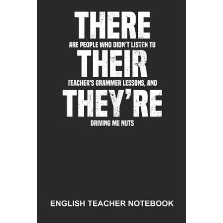 English Teacher Notebook: Dotted Log Book For Teacher Or Language Lover: Grammar Police Journal There Their They'Re Gift Paperback ()