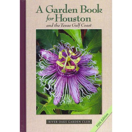 A Garden Book for Houston and the Texas Gulf Coast by