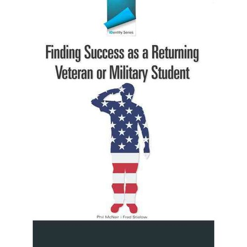 Finding Success As a Returning Veteran or Military Student