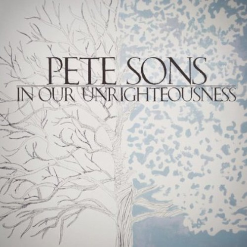 In Our Unrighteousness (CD)