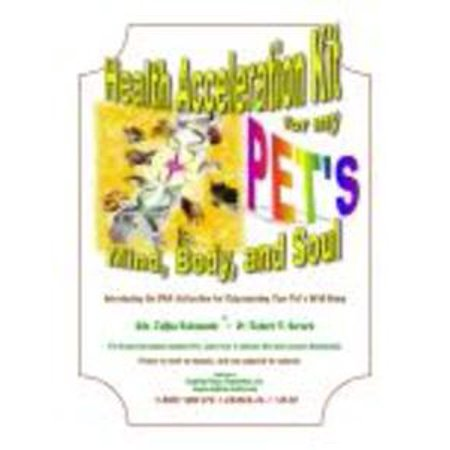 Acceleration Kit (Health Acceleration Kit for My Pet's Mind, Body and Soul - eBook )