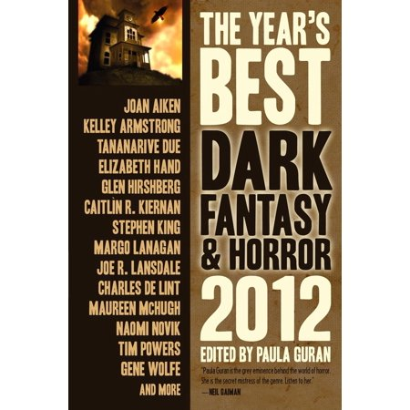 The Year's Best Dark Fantasy & Horror, 2012 Edition -