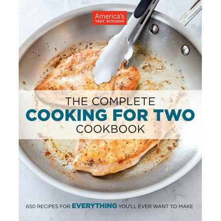 The Complete Cooking for Two Cookbook: 650 Recipes for Everything You'll Ever Want to Make for $<!---->