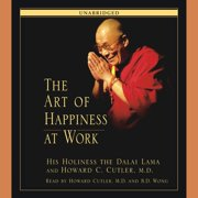 The Art of Happiness at Work - Audiobook