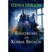 Bauchelain and Korbal Broach: Three Short Novels of the Malazan Empire