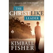 The Christlike Leader