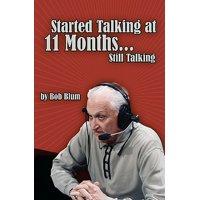 Started Talking at 11 Months..Still Talking
