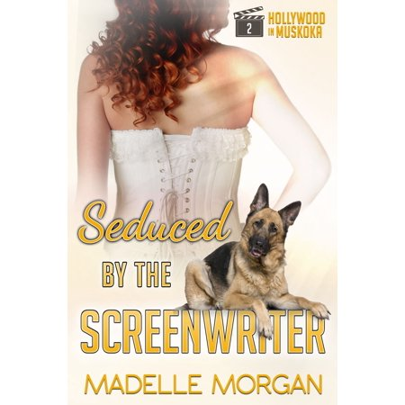Seduced by the Screenwriter - eBook