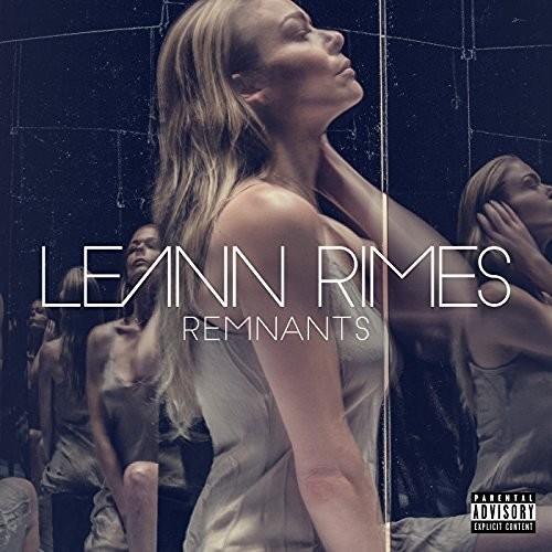 REMNANTS * [LEANN RIMES]