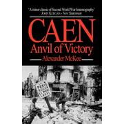 Caen : Anvil of Victory