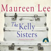 The Kelly Sisters - Audiobook