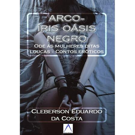 Arco Baleno Collection (ARCO-ÍRIS OÁSIS NEGRO - eBook )
