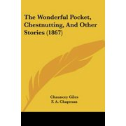 The Wonderful Pocket, Chestnutting, and Other Stories (1867)