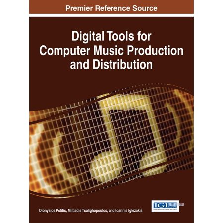 Digital Tools for Computer Music Production and Distribution - (Best Windows Computer For Music Production)