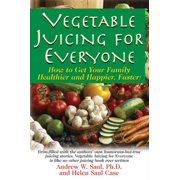 Vegetable Juicing for Everyone - eBook