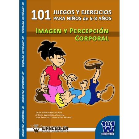 101 juegos y ejercicios para niños de 6 a 8 años. Imagen y percepción corporal - eBook - Juegos Para Fiestas De Disfraces De Halloween