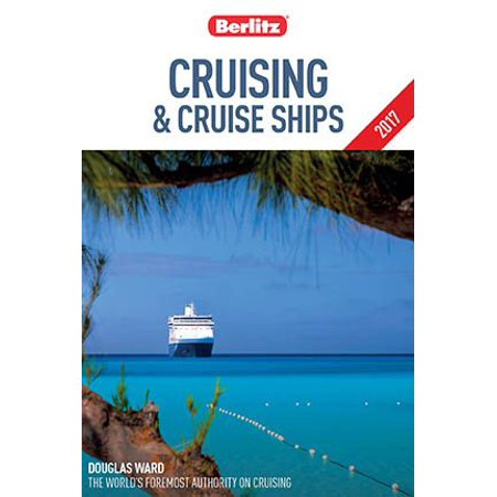 Berlitz Cruising   Cruise Ships 2017