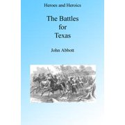 The Battles for Texas, Illustrated - eBook