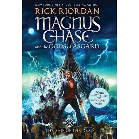 Magnus Chase and the Gods of Asgard, Book 3 The Ship of the