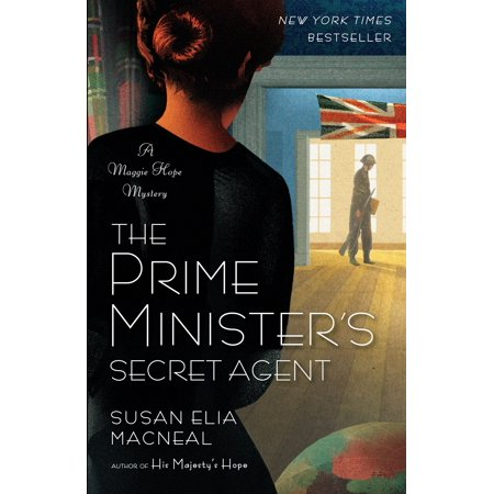 The Prime Minister's Secret Agent : A Maggie Hope