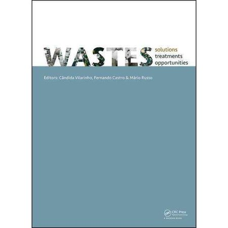 Wastes  Solutions  Treatments And Opportunities   Selected Papers From The 3Rd Edition Of The International Conference On Wastes  Solution  Treatments And Opportunities  Viana Do Castelo  Portugal 14