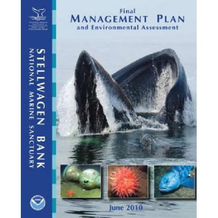Stellwagen Bank National Marine Sanctuary Final Management Plan And Environmental Assessment  June 2010
