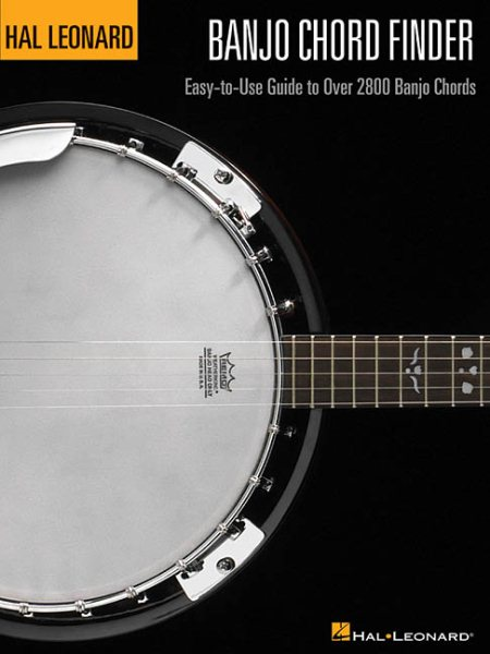Banjo Chord Finder : Easy-To-Use Guide to Over 2,800 Banjo Chords by Hal Leonard Publishing Corporation