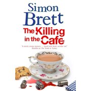 Fethering Mystery: The Killing in the Café (Hardcover)(Large Print)