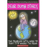 Dear Dumb Diary: The Problem with Here Is That It's Where I'm from (Paperback)