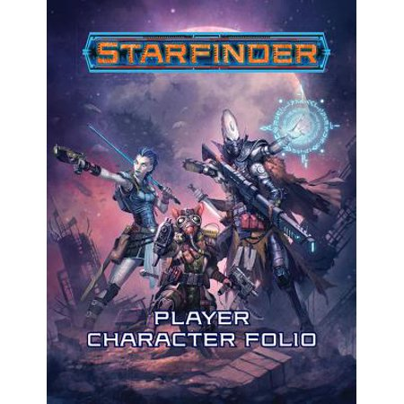 Starfinder Roleplaying Game: Starfinder Player Character Folio](Game Characters)