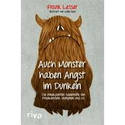 Auch Monster haben Angst im Dunkeln - eBook