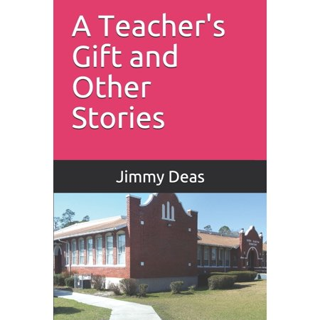 A Teachers Gift and Other Stories
