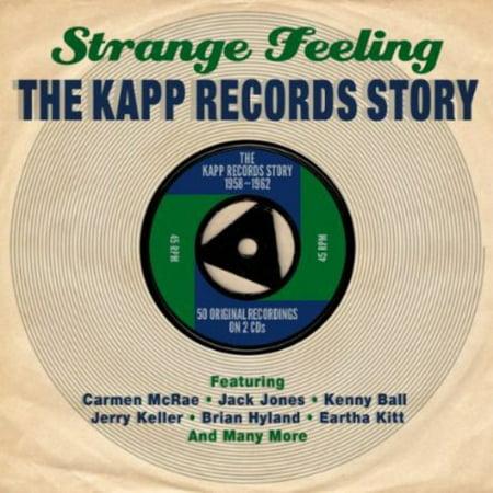 - Strange Feeling: Kapp Records Story / Various