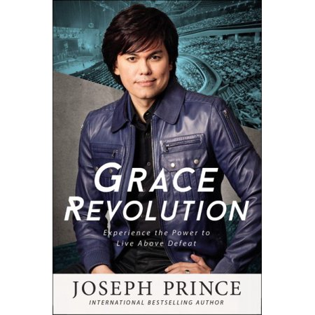 Grace Revolution : Experience the Power to Live Above