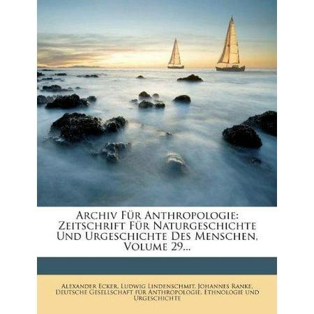 Archiv Fur Anthropologie: Zeitschrift Fur Naturgeschichte Und Urgeschichte Des Menschen, Volume 29... - image 1 of 1