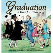 Graduation a Time for Change : A for Better or for Worse Collection