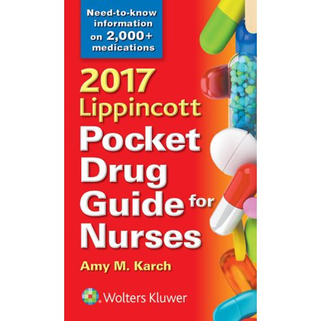 Lippincott Pocket Drug Guide For Nurses 2017
