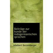 Beitr GE Zur Kunde Der Indogermanischen Sprachen