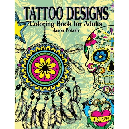 Tattoo Designs Coloring Book for Adults (Paperback) (For Adults)