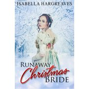 Runaway Christmas Bride - eBook