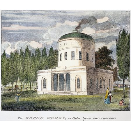 Philadelphia Water Works Nthe Water Works In Centre Square Philadelphia  Where City Hall Now Stands  Designed By Benjamin Latrobe In 1799 Engraving 1800 By William Birch   Son Rolled Canvas Art     18