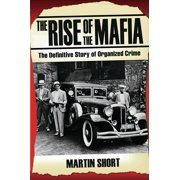 The Rise of the Mafia - eBook