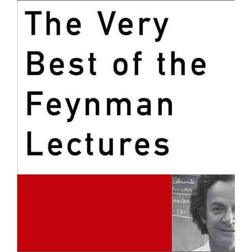 The Very Best Of The Feynman Lectures