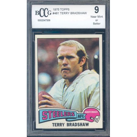 1975 Topps  461 Terry Bradshaw Pittsburgh Steelers Bgs Bccg 9