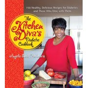 The Kitchen Diva's Diabetic Cookbook : 150 Healthy, Delicious Recipes for Diabetics and Those Who Dine with Them